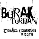 Burak Turhan - impulse and response (11.12.2010)