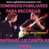RAPHAEL LE CANTA AL PERU - ESPECIAL FIESTAS PATRIAS