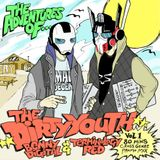 ADVENTURES OF THE DIRTY YOUTH - VOLUME 1