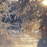 Nwave - State Of Mind. Reminiscence Vol.3 (06.02.2018) - Winter Mix