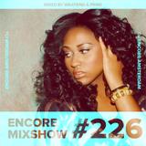 Encore Mixshow 226