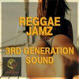 Reggae Jamz 2013 - 3rd Generation Sound