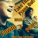Take That Piano Out with Powlo & Pedro 20th October 2015
