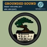 Grounded Sound 14th April 2017