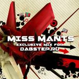 Miss Mants exclusive Big Beat mix for Dabstep.ru [7 JULY.2015]