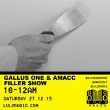 GALLUS ONE & AMACC | FILLER SHOW 002 | 26.12.15 | @GLASGOWGRIME @AMACC247 @LVLZRADIO