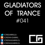 Gladiators Of Trance #41  (06.04.2012) - Cristian Gabriel
