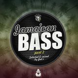 Jamaican Bass p.2 (selected & mixed by feel-i)