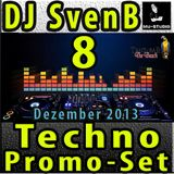 DJ SvenB - Techno Promo Set 8 (Dezember 2013) [Techno]