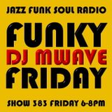 Funky Friday Show 383 (03082018)