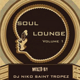 SOUL LOUNGE Volume 1. Mixed by Dj NIKO SAINT TROPEZ