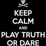 Truth or Dare       DropD 6/28/14