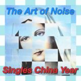 The Art of Noise Singles China Year