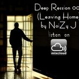 Deep Session 004 (Leaving Home)