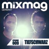 Tiefschwarz - Mixmag Germany - Episode 009 (Continuous Dj Mix)