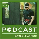 UKF Podcast #89 - Cause & Affect