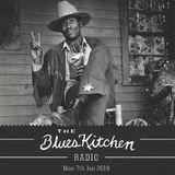 THE BLUES KITCHEN RADIO: Monday 7th Jan 2018