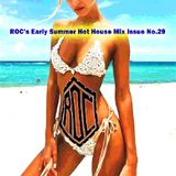 ROC's Early Summer Hot House Mix Issue No.29