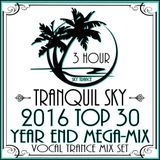 ★ Sky Trance ★ 2016 Top 30 Vocal Trance Continuous Mix