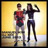 Manuel Kim DJ Mix June 2013