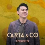 CARTA & CO - EPISODE 94