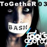 Yves Bash 'ToGetheR #03 Fool's Agency Edition'