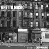 Cloud Danko - Ghetto Music