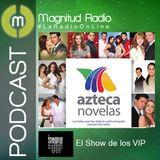 El Show de los VIP - 30 junio 2015