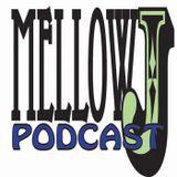 Mellow J Podcast Vol. 35