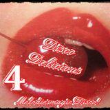 ****Disco Delicious 4****