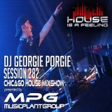 DJGeorgie Porgie  MPG Radio Mixshow Session 282