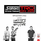 TRO On Air #042 with Daddy's Groove - Selectro Podcast
