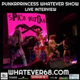 PunkrPrincess Whatever Show live with Spice Pistols recorded live 4/2/20 whatever68.com