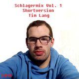 Tim Lang - Schlagermix Vol. 1 - Shortversion (2018)
