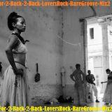 2-For-2-Back-2-Back-LoversRock-RareGroove-Mix2
