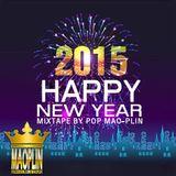 [Mao-Plin] - Happy New Year 2K15 (Mixtape By Pop Mao-Plin)