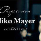 Niko Mayer - Jun013 Progression@Xelestia Radio