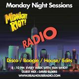 Midnight Riot Radio Feat David Elders and Yam Who? 06/08/2018