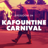 Episode 04: Kafountine Carnival