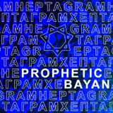 Prophetic Bayan - HEPTAGRAM 008
