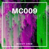 Modify Cloudcast 009 (by Modify Crew)