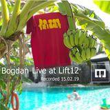 Bogdan- Live at Lift12 15.02.19
