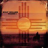 Holy Roller [Volume I]