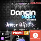 Groove Affection Guest Mix Series Vol. 37
