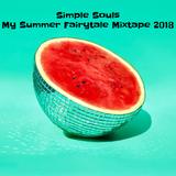 Simple Souls - My Summer Fairytale Mixtape 2018