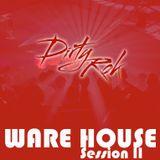 Dirty Rok - Ware House II