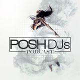POSH DJs Guest Mix Competition - DJ Trizzo