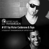 Victor Calderone & Yaya - Artist Alife Transmission #11 - 5.10.12