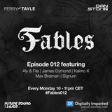 Ferry Tayle & Dan Stone - Fables 012 [2017-09-18]
