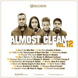 Almost Clean Volume 12 Mixed Live By K.Bsides, Maryam, Corey & Ish